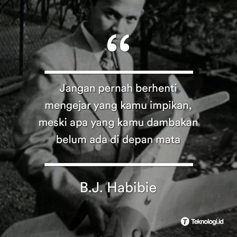 kumpulan quotes bapak bj habibie id
